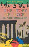 The Story of Moses in the Bulrushes