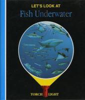 Let's Look at Fish Underwater
