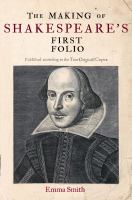 The Making of Shakespeare's First Folio