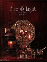 Making Fire and Light in the Home Pre-1820