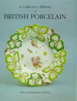 A Collector's History of British Porcelain
