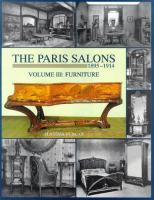 The Paris Salons, 1895-1914 [furniture]