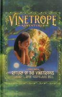 The Vinetrope Adventures