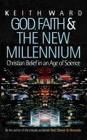 God, Faith & the New Millennium