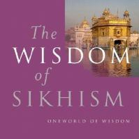 The Wisdom of Sikhism