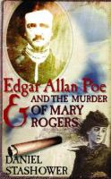 Edgar Allan Poe and the Murder of Mary Rogers