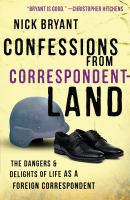Confessions From Correspondentland