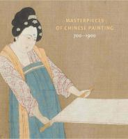 Masterpieces of Chinese Painting, 700-1900