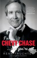 I'm Chevy Chase-- and You're Not