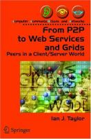 From P2P to Web Services and Grids