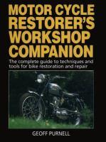 Motor Cycle Restorer's Workshop Companion