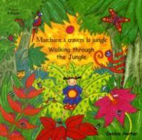 Marchant à travers la jungle