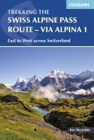 The Swiss Alpine Pass Route via Alpina Route 1
