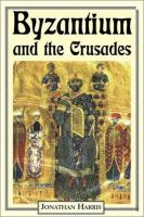 Byzantium and the Crusades