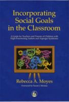 Incorporating Social Goals in the Classroom