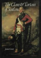 The Clans & Tartans Of Scotland