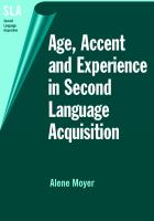 Age, Accent, and Experience in Second Language Acquisition