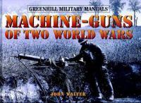 Machine-guns of Two World Wars