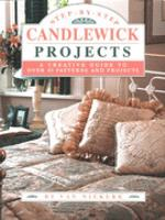 Step-by-step Candlewick Projects