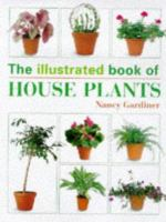 The Illustrated Book of House Plants