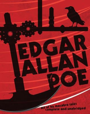 Edgar Allan Poe : the best of his macabre tales complete and unabridged