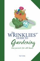 The Wrinklies' Guide to Gardening