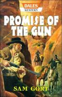 Promise of the Gun