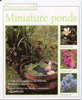 Success With Miniature Ponds