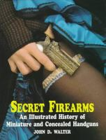Secret Firearms