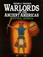 Warlords of the Ancient Americas
