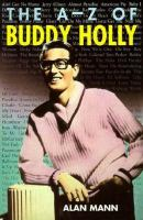 The A-Z of Buddy Holly