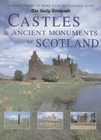 The Daily Telegraph Castles & Ancient Monuments of Scotland