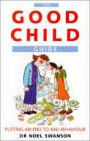 The Good Child Guide