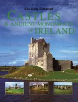 Castles & Ancient Monuments of Ireland