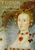 Tudor and Jacobean Jewellery