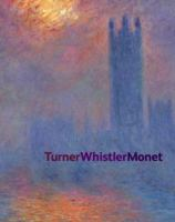 TurnerWhistlerMonet