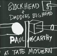 Blockhead & Daddies Bighead