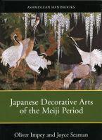 Japanese Decorative Arts of the Meiji Period, 1868-1912