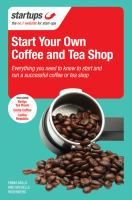 Starting your Own Coffee or Tea Shop