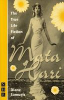 The True Life Fiction of Mata Hari
