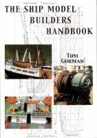 The Ship Model Builder's Handbook