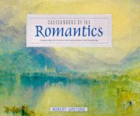Sketchbooks of the Romantics