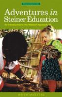 Adventures in Steiner Education