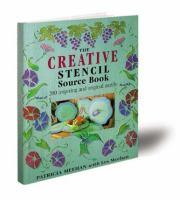 The Creative Stencil Source Book