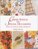 Cross Stitch for Special Occasions