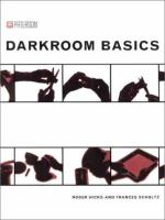 Darkroom Basics -- and Beyond
