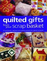 Gifts From your Scrap Basket