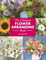 The Ultimate Flower Arranging Book