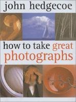 How to Take Great Photographs