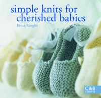Simple Knits for Cherished Babies